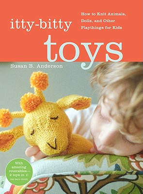 Itty-bitty Toys By Anderson, Susan B.